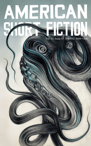 American Short Fiction (Volume 13, Issue 47, Spring 2010)