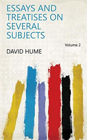 Essays and Treatises on Several Subjects Volume 2