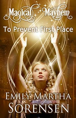 To Prevent First Place: Magical Mayhem Prologue