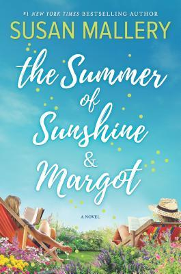 Summer of Sunshine and Margot