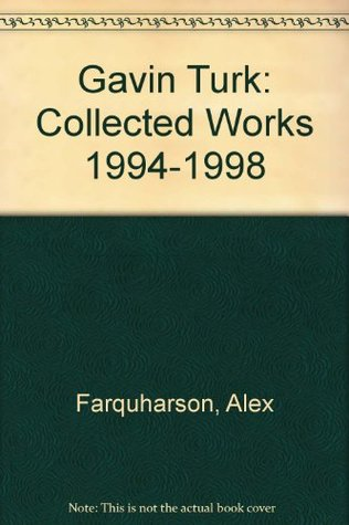 Gavin Turk: Collected Works 1994-1998