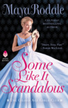 Some Like It Scandalous (The Gilded Age Girls Club, #2)
