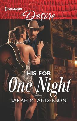 His-for-One-Night-First-Family-of-Rodeo-Book-3-Sarah-M-Anderson