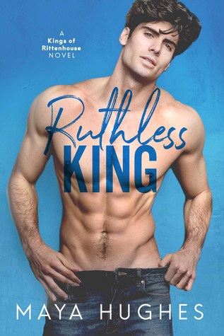 Ruthless King (Kings of Rittenhouse, #3)