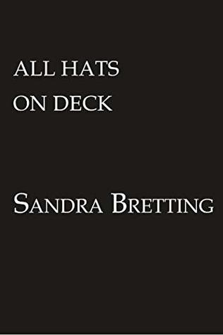 All Hats on Deck (A Missy DuBois Mystery Book 5)