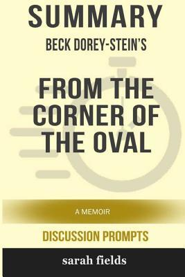 Summary: Beck Dorey-Stein's from the Corner of the Oval: A Memoir
