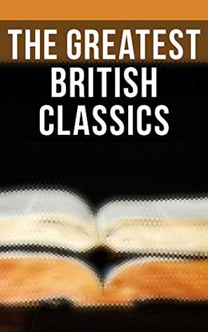 The Greatest British Classics: Sons and Lovers, Wuthering Heights, Alice in Wonderland, Heart of Darkness, Ulysses, Arms and the Man, The War of the Worlds, Howards End, Jude the Obscure, Hamlet…