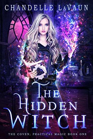 The Hidden Witch (The Coven: Academy Magic #1)