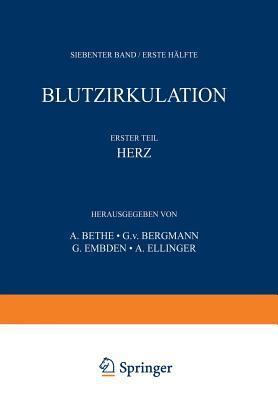 Handbuch Der Normalen Und Pathologischen Physiologie: 7. Band / Erste H�lfte - Blutzykulation