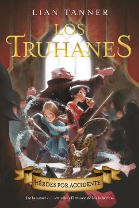 Héroes por accidente (Los Truhanes, #1)