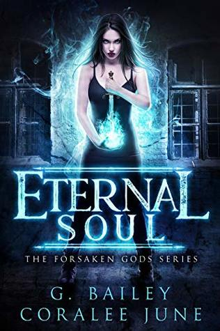 Eternal Soul by G. Bailey