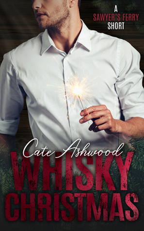 Whisky Christmas (Sawyer's Ferry, #2.5)