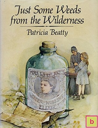 Just Some Weeds from the Wilderness: Historical Fiction for Teens