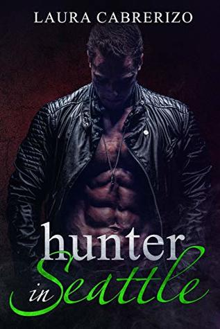 Hunter in Seattle (Supernatural City Book 2)