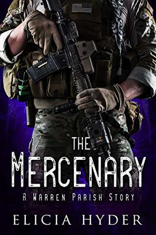 The Mercenary by Elicia Hyder
