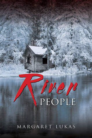 River People by Margaret Lukas