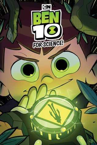 Ben 10 Original Graphic Novel: For Science!