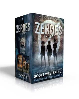 Zeroes Trilogy: Zeroes; Swarm; Nexus