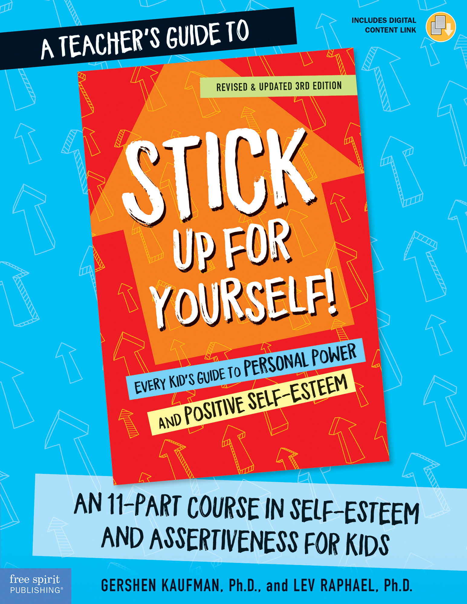 A Teacher's Guide to Stick Up for Yourself!: An 11-Session Course in Self-Esteem and Assertiveness for Kids