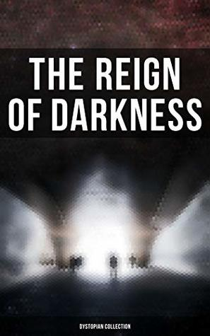 The Reign of Darkness