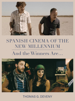 Spanish Cinema of the New Millennium: And the Winner Is...