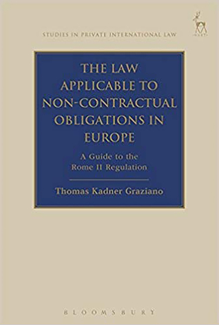 The Law Applicable to Non-Contractual Obligations in Europe: A Guide to the Rome II Regulation