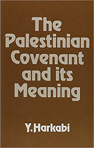 The Palestinian Covenant and Its Meaning