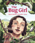The Bug Girl: Maria Merian's Scientific Vision