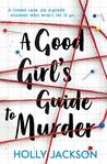 A Good Girl's Guide to Murder audiobook download free