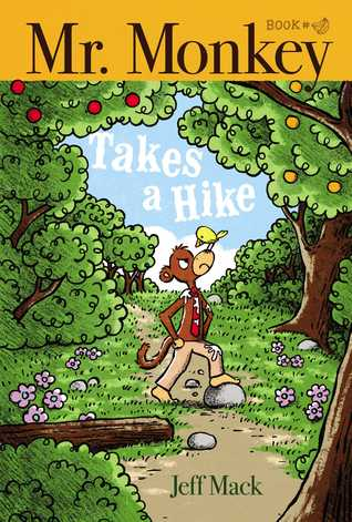 Mr. Monkey Takes a Hike by Jeff Mack