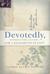 Devotedly by Valerie Elliot Shepard