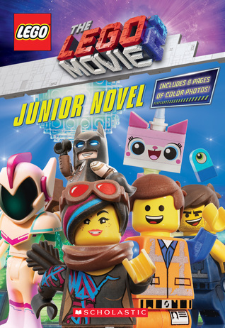 Junior Novel (The LEGO(R) MOVIE 2(TM))