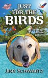 Just For The Birds (Hetta Coffey Mystery #10)