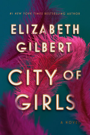City of Girls by Liz Gilbert