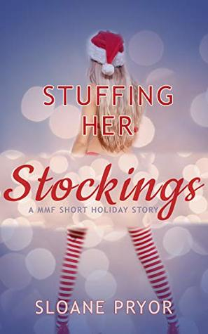 Stuffing Her Stockings: A MMF Short Holiday Story