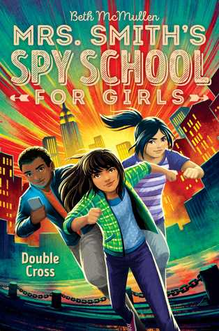 Double Cross (Mrs. Smith's Spy School for Girls, #3)
