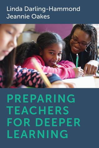 Preparing Teachers for Deeper Learning