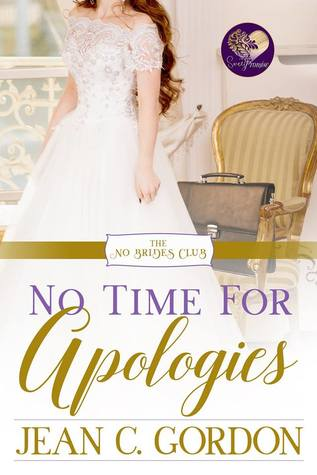 No Time for Apologies (No Brides Club, #5)