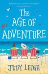 The Age of Misadventure by Judy Leigh