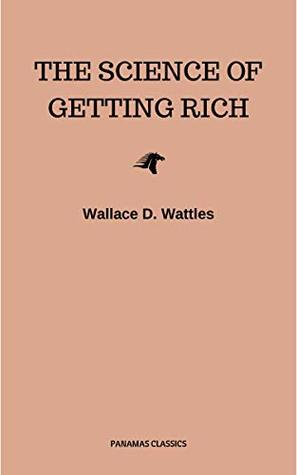 The Science of Getting Rich: Original Retro First Edition