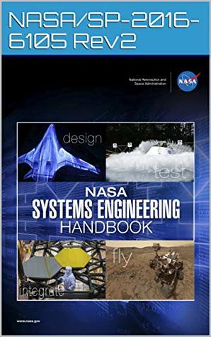 NASA Systems Engineering Handbook: NASA/SP-2016-6105 Rev2