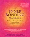 The Inner Bonding Workbook by Margaret Paul