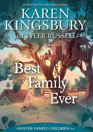 Best Family Ever (Baxter Family Children, #1)