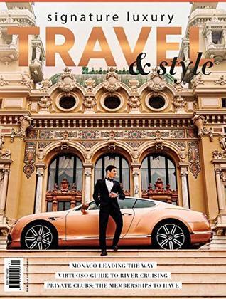 Sugneture luxury: TRAVEL & STYLE (1)