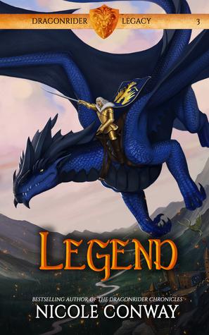 Legend (Dragonrider Legacy, #3)