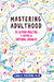 Mastering Adulthood by Lara E. Fielding