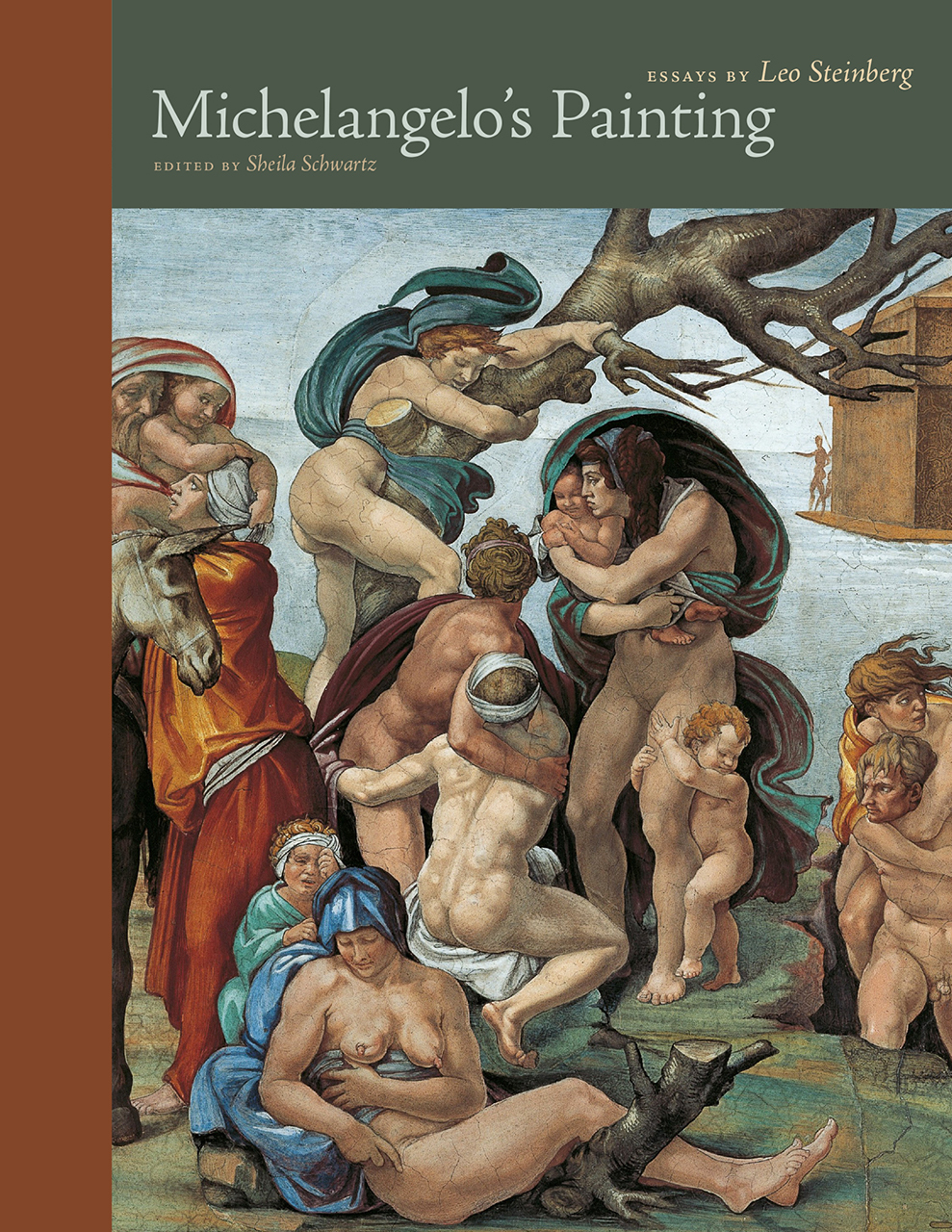 Michelangelo's Painting: Essays by Leo Steinberg