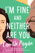 I'm Fine and Neither Are You by Camille Pagán