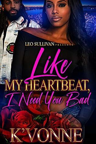 Like My Heartbeat, I Need You Bad