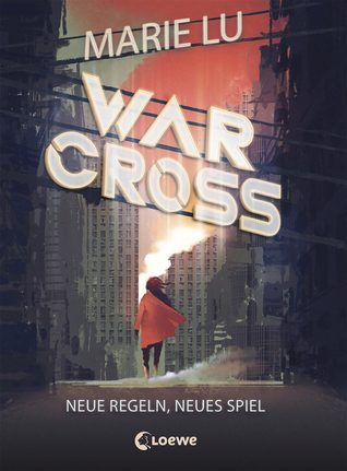 Neue Regeln, neues Spiel  (Warcross, #2)